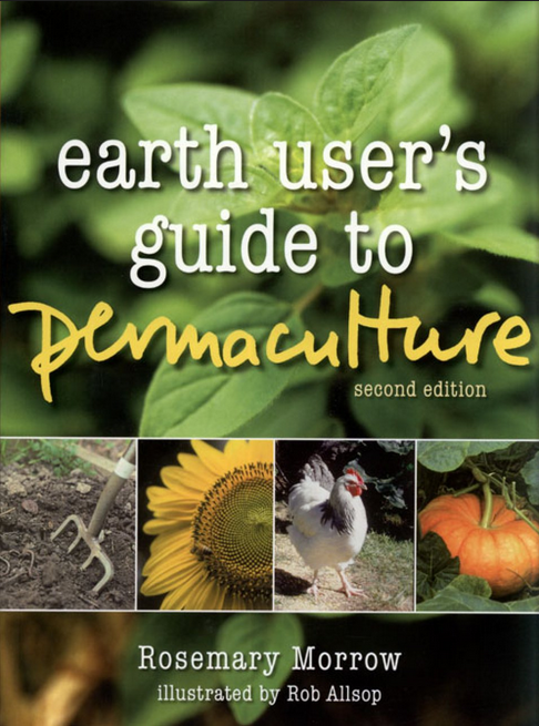 "Cover pic of Rosemary Morrow's book, ""Earth User's Guide to Permaculture""."
