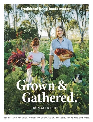 Grown and gathered by Matt and Lentil