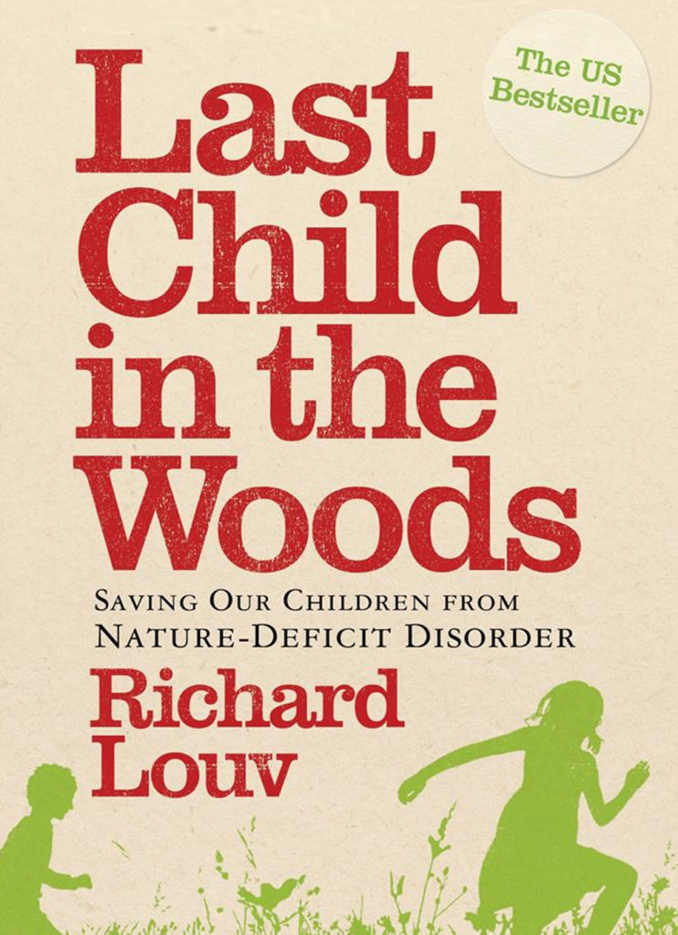 technologys disrespect of true nature in last child in the woods by richard louv